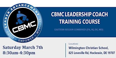CBMC Eastern Region Leadership Coach Training Course tickets