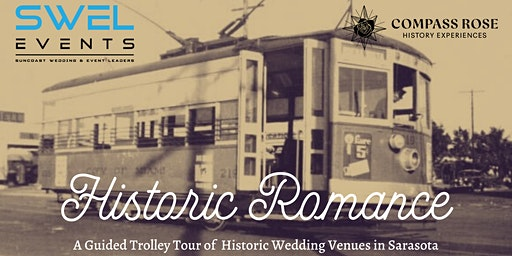 Historic Romance: Trolley Tour of Historic Venues