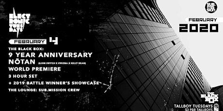 9 Year Anniversary: NōTaN - World Premiere 3 Hour Set (Electronic Tuesdays) tickets