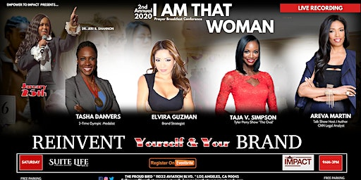 I AM THAT WOMAN Prayer Breakfast & Conference - Los Angeles
