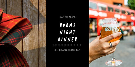 Earth Ale's Burns Night Dinner tickets