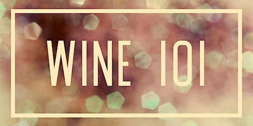 Wine 101 - Free Tasting Class