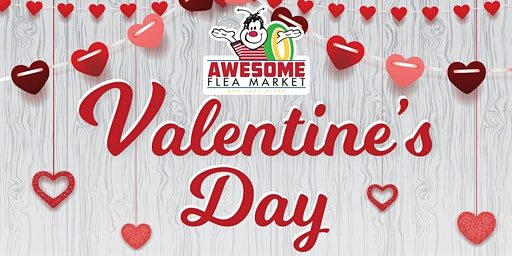 Valentine's Day Weekend at Awesome Flea Market
