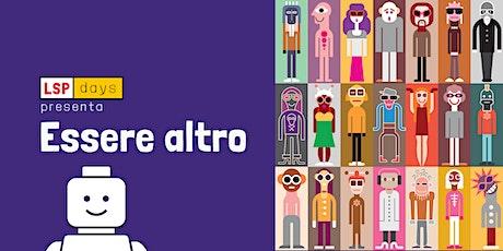 """LSP days - Workshop LEGO® SERIOUS PLAY®: """"ESSERE ALTRO"""" biglietti"""