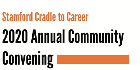 Stamford Cradle to Career (SC2C) Community Convening tickets