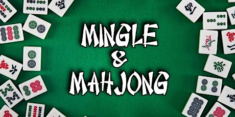 MINGLE & MAHJONG tickets