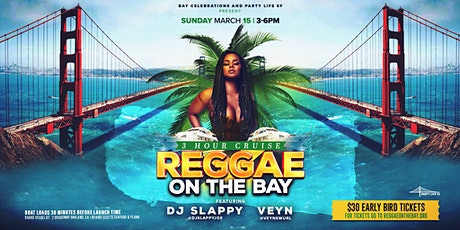 Postponed REGGAE ON THE BAY CRUISE tickets