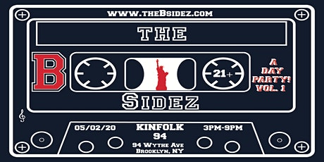 The B-Sidez Day Party In BROOKLYN tickets