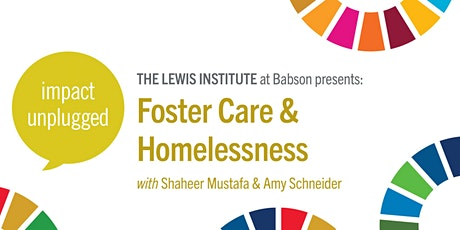 Impact Unplugged: Foster Care & Homelessness tickets
