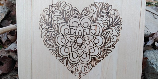 Wood Burning Class - Heart of Hearts