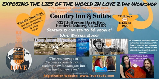 EXPOSING THE LIES OF THE WORLD IN LOVE WEEKEND WORKSHOP With Dale Allen Hoffman & Gospel Rangers
