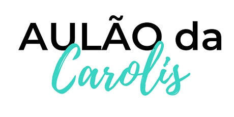 Aulão da Carolis - 02/02 ingressos