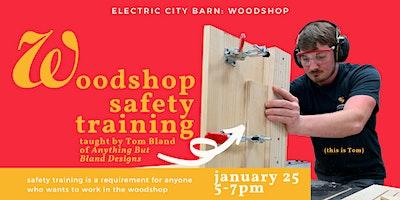 Wood Shop- Safety Training