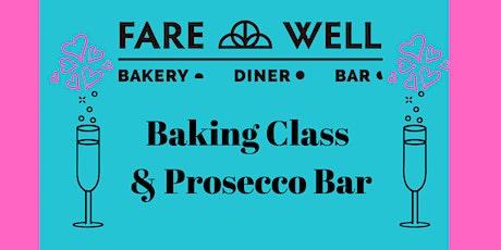 Baking Class & Prosecco Bar tickets