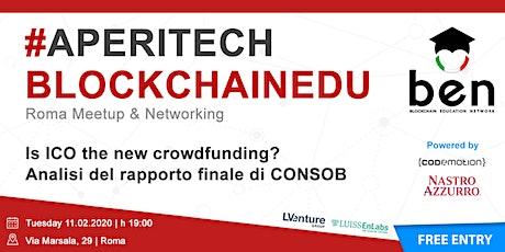 ROMA - Meetup #AperiTech Febbraio di Blockchain Education Network Italia biglietti