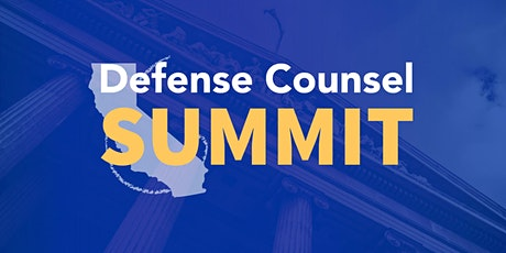 Defense Counsel Summit - March 2020 tickets
