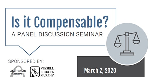 """Is It Compensable?"" Panel Discussion  Seminar"