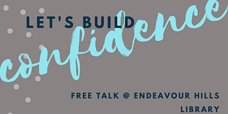 How to Build CONFIDENCE (FREE TALK + NETWORKING) tickets