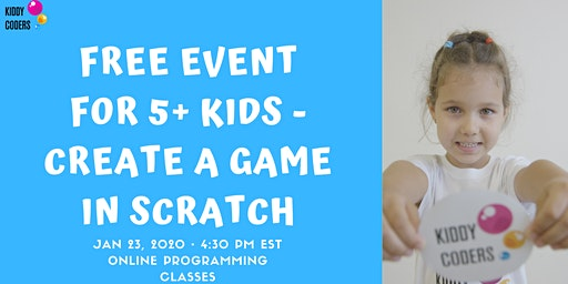 Free Event for 5+ kids - Create a game in Scratch