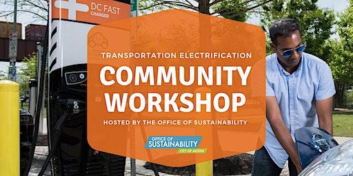 Transportation Electrification Community Workshop