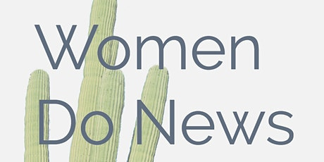Women Do News Wikipedia Edit-a-Thon tickets