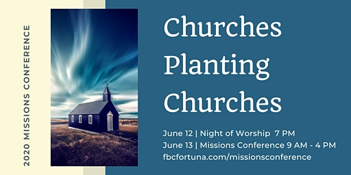Churches Planting Churches Missions Conference
