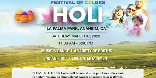 HOLI - Festival of Colors in Anaheim, Orange County, CA