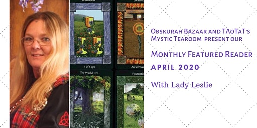 Lady Leslie - Featured Tarot Reader for April
