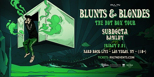 RVLTN Presents: Blunts & Blondes — Hot Box Tour (18 +)