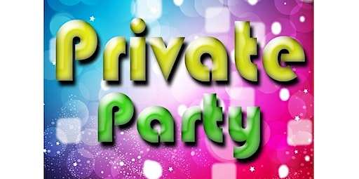 Private Event (02-01-2020 starts at 3:00 PM)