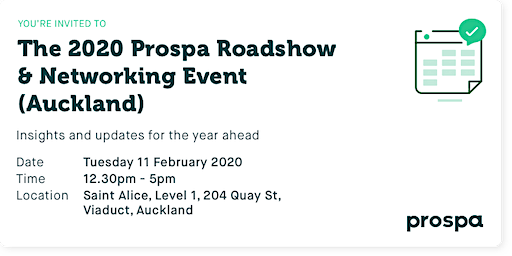 The 2020 Prospa Roadshow  & Networking Event (Auckland)