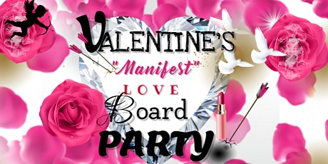"""Manifest Love""  Valentine's Vision Board Party!! tickets"