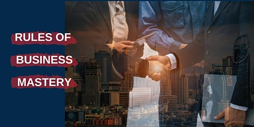 Rules of Business Mastery Sydney Workshop