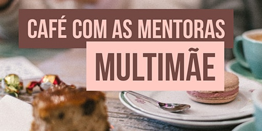 Café com as Mentoras