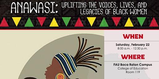 ANAWASI: Uplifting the Lives & Legacies of Black Women