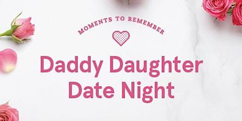 Daddy Daughter Date Night 2020- Sugarloaf & 316