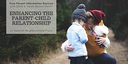 Parent Information Session: Enhancing the Parent-Child Relationship