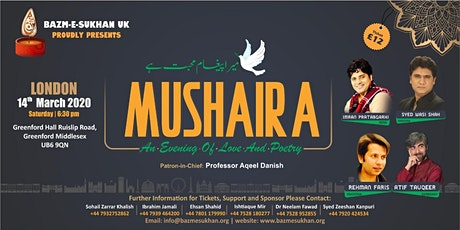 "BAZM-E-SUKHAN UK MUSHAIRA  ""LOVE IS MY MESSAGE"" tickets"