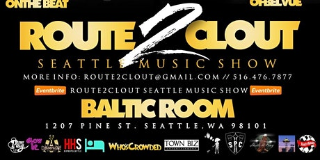 Route2Clout Seattle Music Show tickets