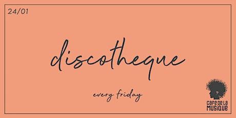 Discotheque @ Cafe de La Musique   24.01 ingressos