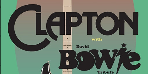Eric Clapton and David Bowie Tribute