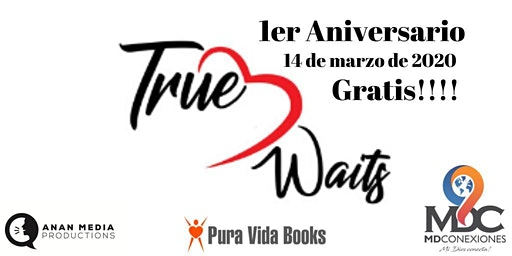 1 er. Aniversario de True Love Waits- El Verdadero Amor Espera