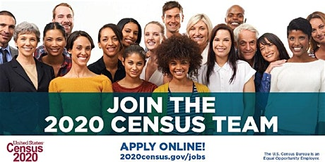 2020 Census Job Opportunities and open house tickets