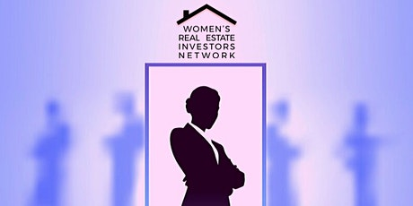 Women's Real Estate Investors Network TRAINING MEETING - HOUSTON, TX tickets