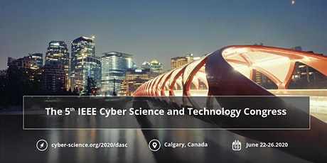 IEEE CyberSci&Tech/PICom/CDBCom/DASC 2020 tickets