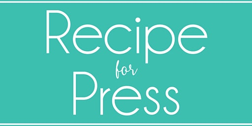 Recipe for Press with Amy Flurry