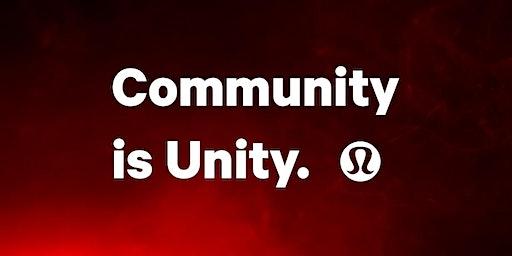 community is unity |  lululemon Waterloo
