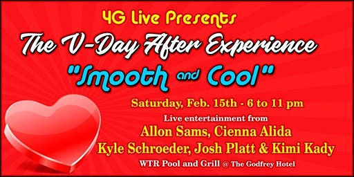"""4G LIVE Presents: The V-DAY After Experience """"Smooth & Cool"""""""