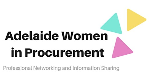Adelaide Women in Procurement Networking Dinner - April 2020
