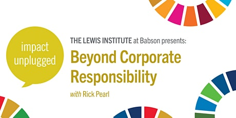 Impact Unplugged: Beyond Corporate Responsibility tickets
